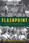 Flashpoint: How a Little-Known Sporting Event Fueled America's Anti-Apartheid Movement